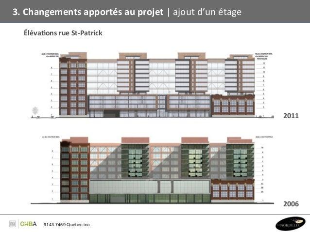 3. Changements apportés au projet   ajout d'un étage    Éléva,ons rue St-‐Patrick                ...