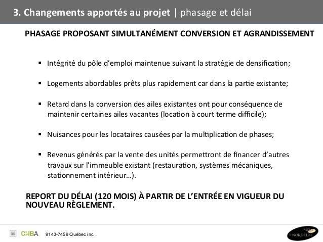 3. Changements apportés au projet   phasage et délai    PHASAGE PROPOSANT SIMULTANÉMENT CONVERSION...