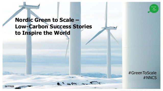 Nordic Green to Scale – Low-Carbon Success Stories to Inspire the World #GreenToScale #NNCS