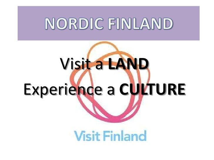 Visit a LANDExperience a CULTURE