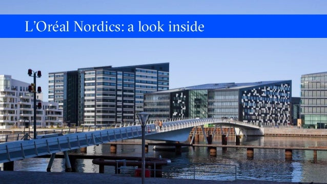L'Oréal Nordics: a look inside