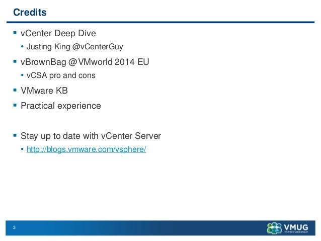 Nordic VMUG User Conference 2014 - Design VMware vCenter Server Slide 3