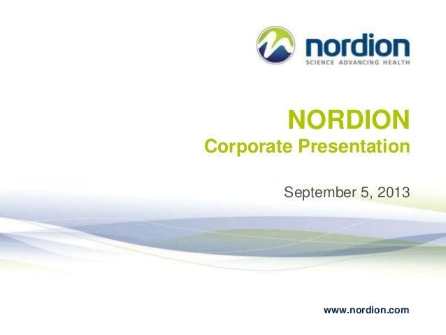 www.nordion.com NORDION Corporate Presentation September 5, 2013