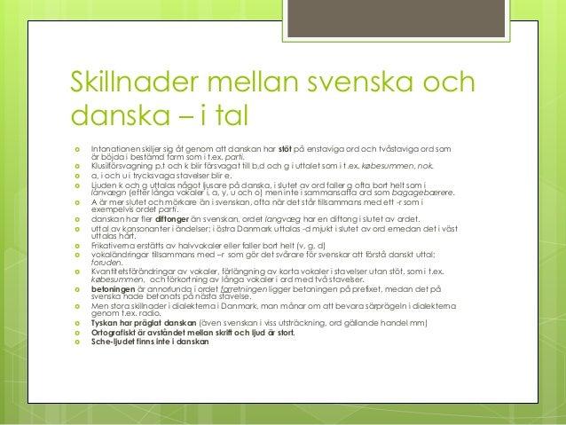 Stor skillnad mellan svensk och dansk
