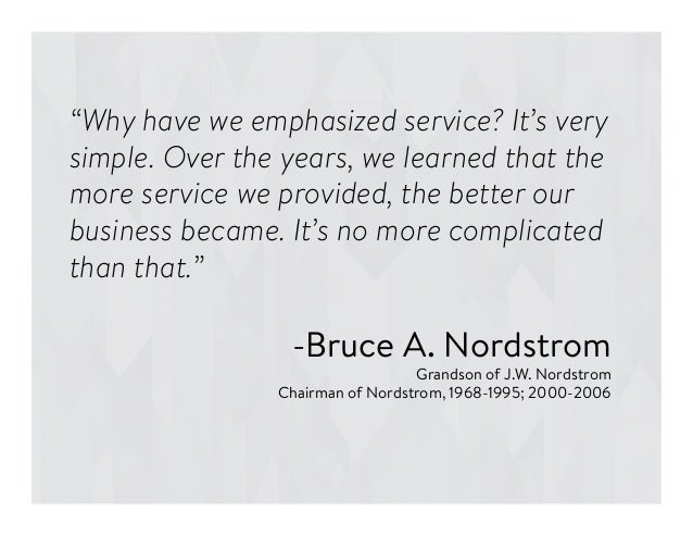 """""""Why have we emphasized service? It's very simple. Over the years, we learned that the more service we provided, the bette..."""