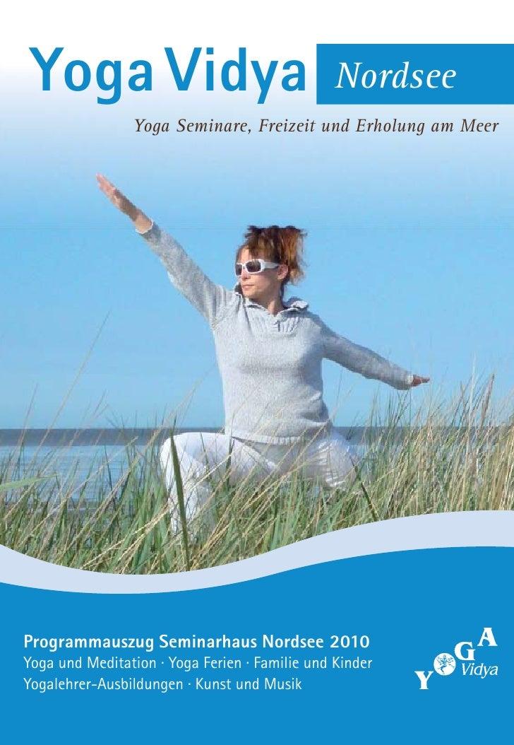 Yoga Vidya                                     Nordsee                 Yoga Seminare, Freizeit und Erholung am Meer     Pr...