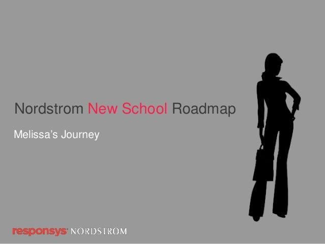 Nordstrom New School RoadmapMelissa's Journey