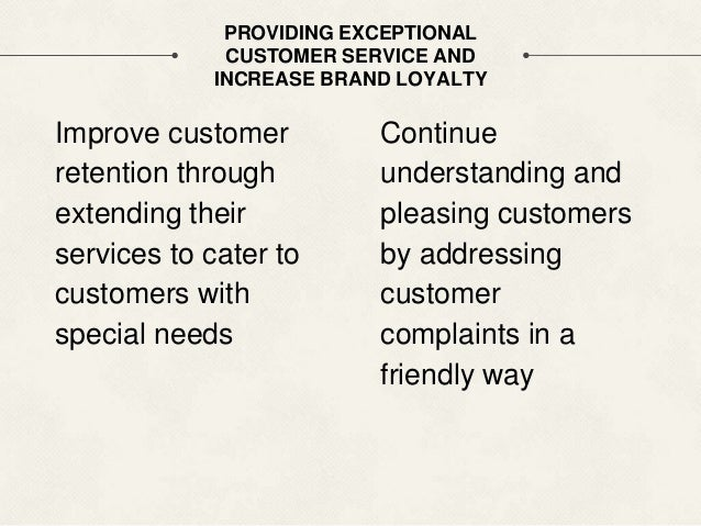 """how else can nordstrom continue to provide exceptional customer service and increase brand loyalty What they can do to continue """"crushing"""" customer service: as mentioned above, their personal touch is what really separates them from the competition but one way to continue to knock their digital customer service out of the park is to add that same level of personalization to customer communications."""