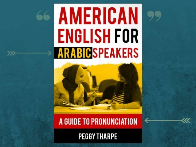 AMERICAN  ENGLISH FUR SPEAKERS  A GUIDE TO PRONUNCIATION '<'j—'<<< PEGGY THARPE