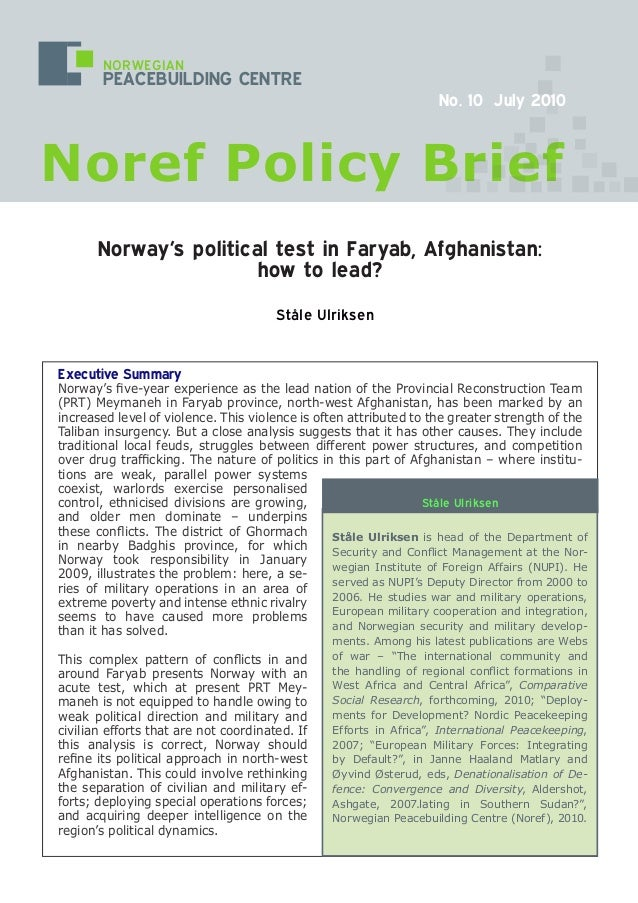 Executive Summary Norway's five-year experience as the lead nation of the Provincial Reconstruction Team (PRT) Meymaneh in...