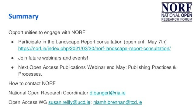 Summary Opportunities to engage with NORF ● Participate in the Landscape Report consultation (open until May 7th) https://...