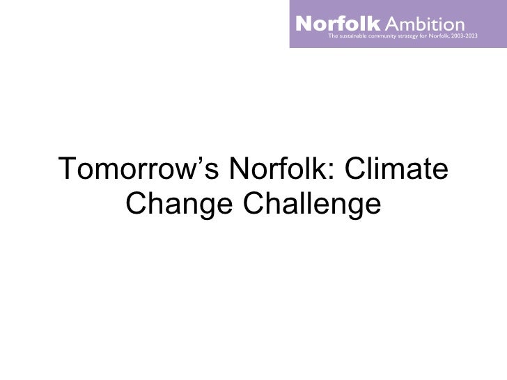 Tomorrow's Norfolk: Climate Change Challenge