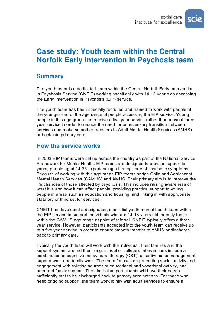 Case study: Youth team within the CentralNorfolk Early Intervention in Psychosis teamSummaryThe youth team is a dedicated ...