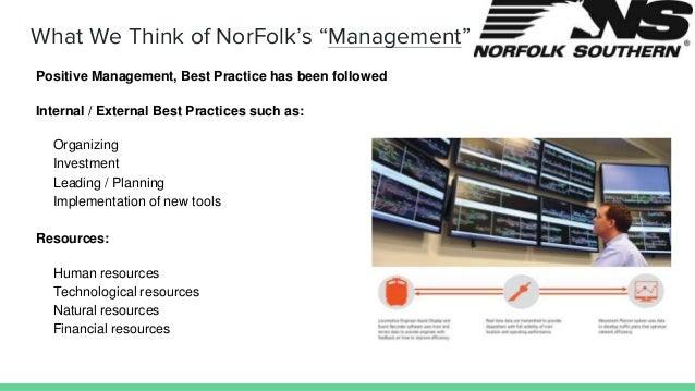 "What We Think of NorFolk's ""Management"" Positive Management, Best Practice has been followed Internal / External Best Prac..."