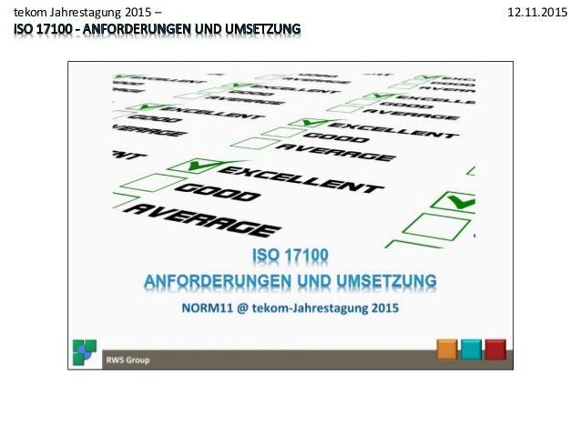 1 12.11.2015 RWS Group - www.rws-group.de tekom Jahrestagung 2015 –