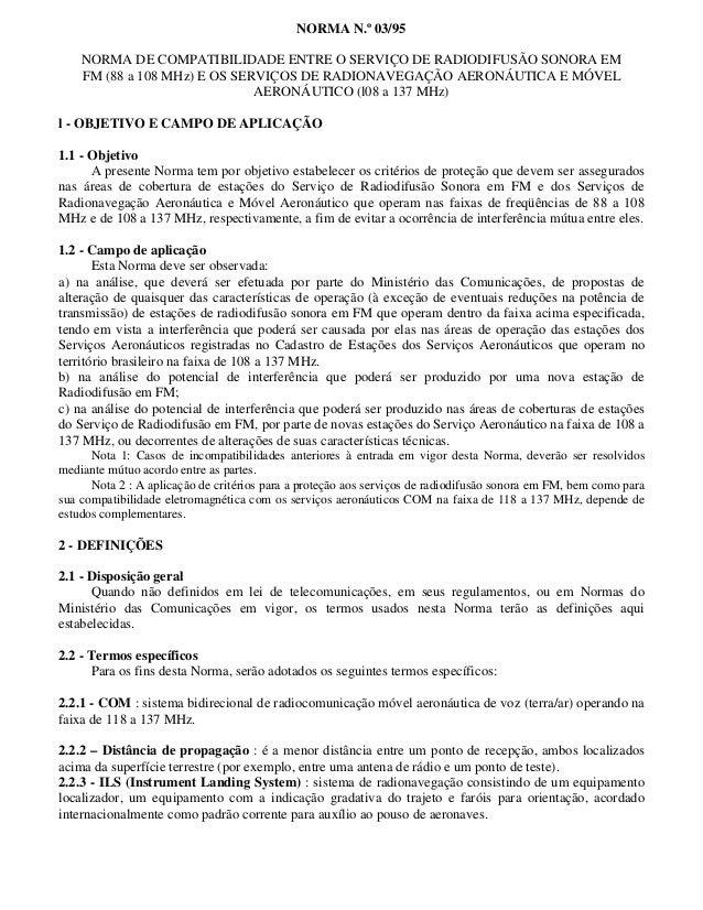 NORMA N.º 03/95  NORMA DE COMPATIBILIDADE ENTRE O SERVIÇO DE RADIODIFUSÃO SONORA EM  FM (88 a 108 MHz) E OS SERVIÇOS DE RA...