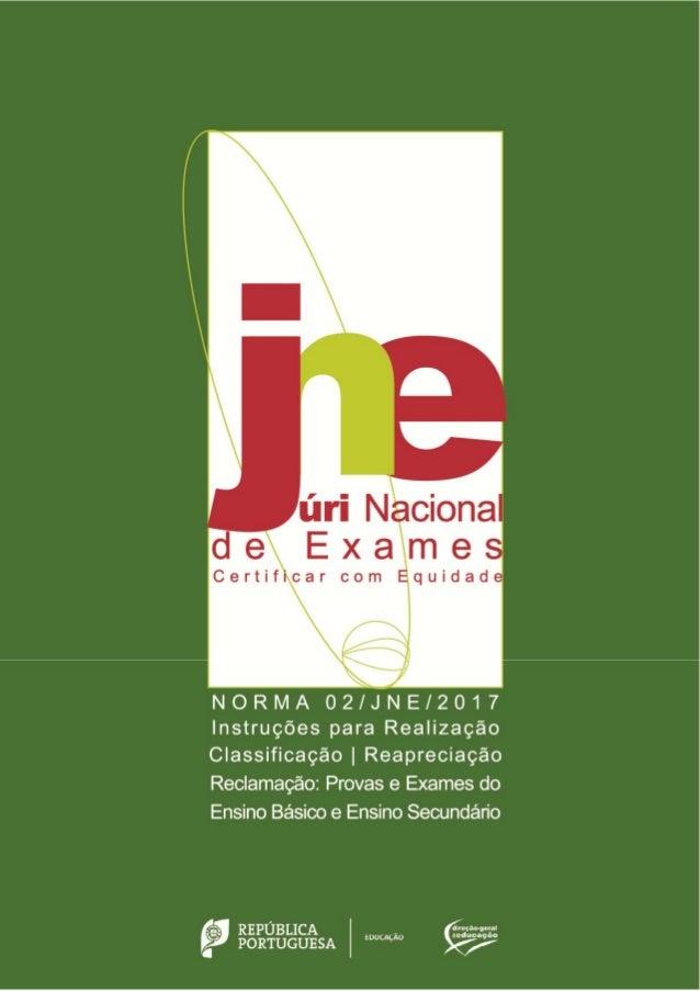 NORMA 02/JNE/2017 Instruções – Realização, classificação, reapreciação e reclamação