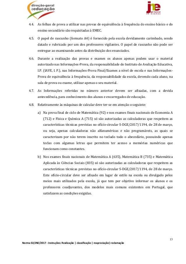 13 Norma02/JNE/2017‐Instruções:Realização classificação reapreciação reclamação 4.4. Asfolhasdeprovaautiliz...