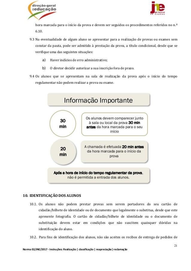 21 Norma02/JNE/2017‐Instruções:Realização classificação reapreciação reclamação horamarcadaparaoiníciodapr...