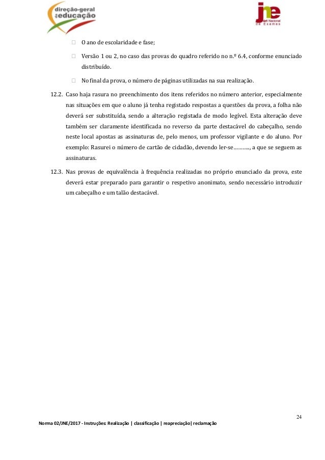 24 Norma02/JNE/2017‐Instruções:Realização classificação reapreciação reclamação Oanodeescolaridadeefase; Ve...