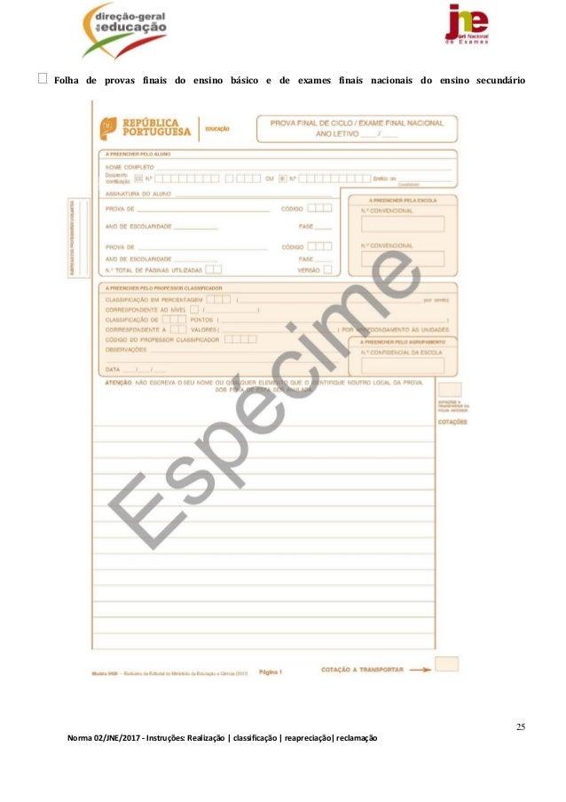 25 Norma02/JNE/2017‐Instruções:Realização classificação reapreciação reclamação Folha de provas finais do e...