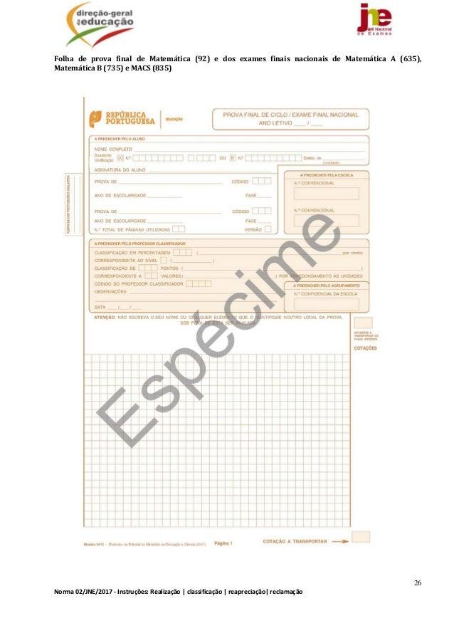 26 Norma02/JNE/2017‐Instruções:Realização classificação reapreciação reclamação Folha de prova final de Mat...