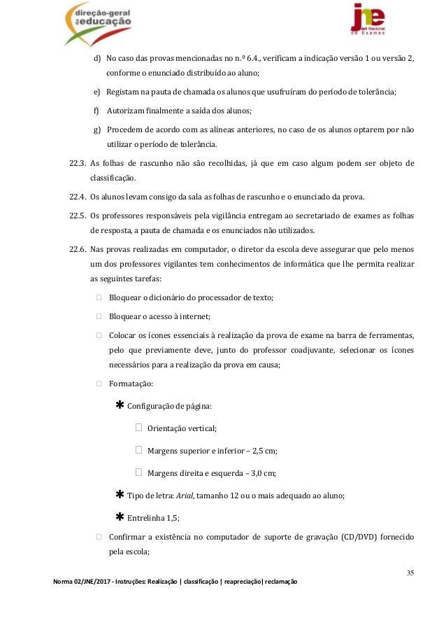 35 Norma02/JNE/2017‐Instruções:Realização classificação reapreciação reclamação d) Nocasodasprovasmencionada...