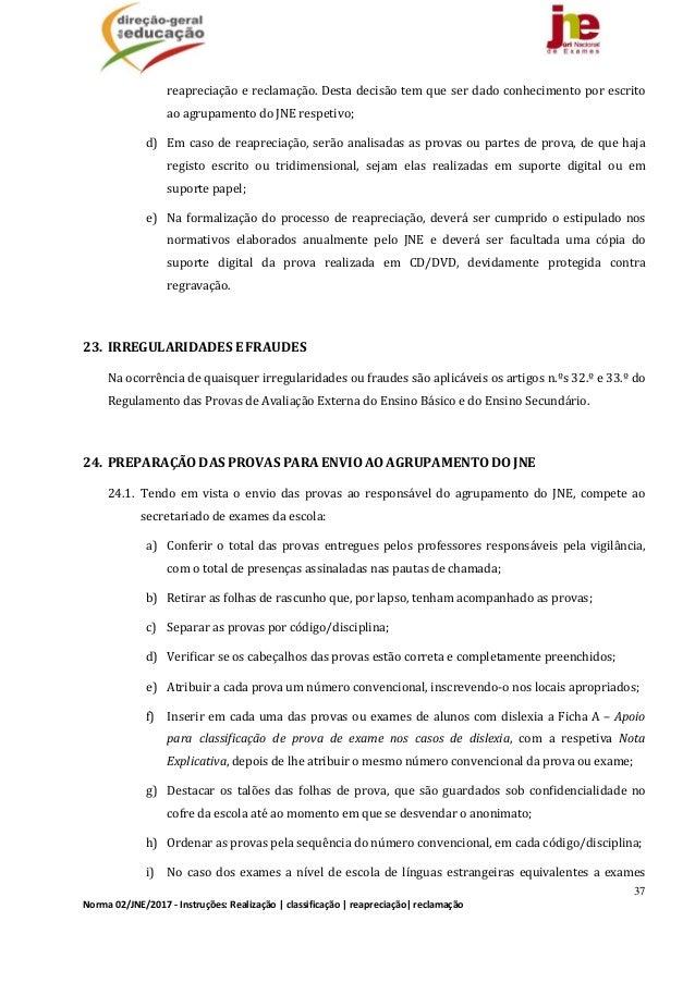 37 Norma02/JNE/2017‐Instruções:Realização classificação reapreciação reclamação reapreciaçãoereclamação.Desta...