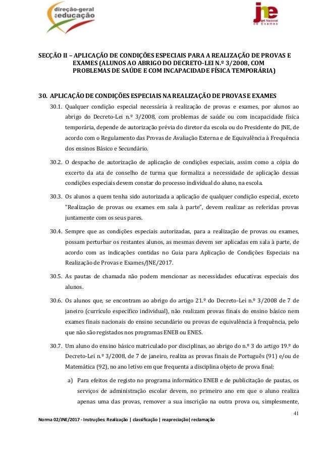 41 Norma02/JNE/2017‐Instruções:Realização classificação reapreciação reclamação  SECÇÃOII–APLICAÇÃODECONDI...