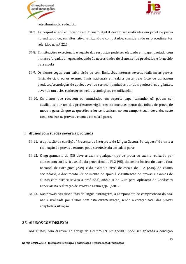 45 Norma02/JNE/2017‐Instruções:Realização classificação reapreciação reclamação retroiluminaçãoreduzido. 34.7...