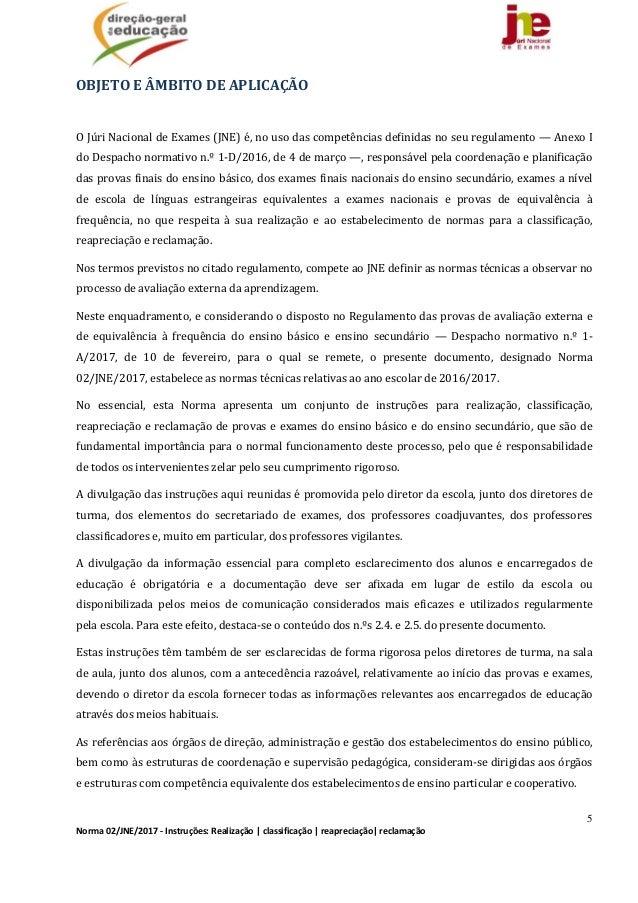 5 Norma02/JNE/2017‐Instruções:Realização classificação reapreciação reclamação OBJETOEÂMBITODEAPLICAÇÃO  O...