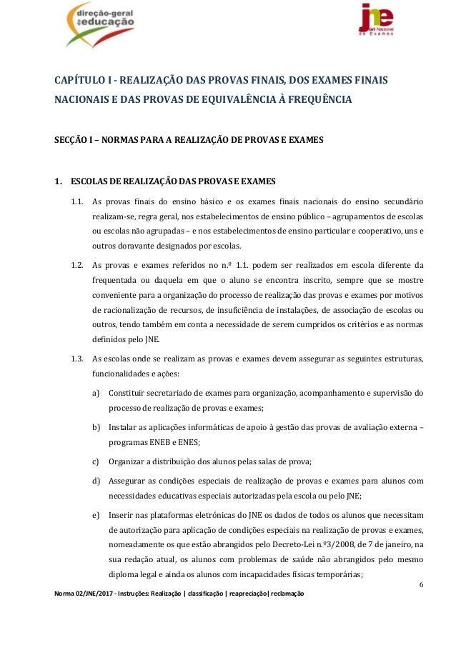 6 Norma02/JNE/2017‐Instruções:Realização classificação reapreciação reclamação  CAPÍTULOI‐REALIZAÇÃODASPRO...