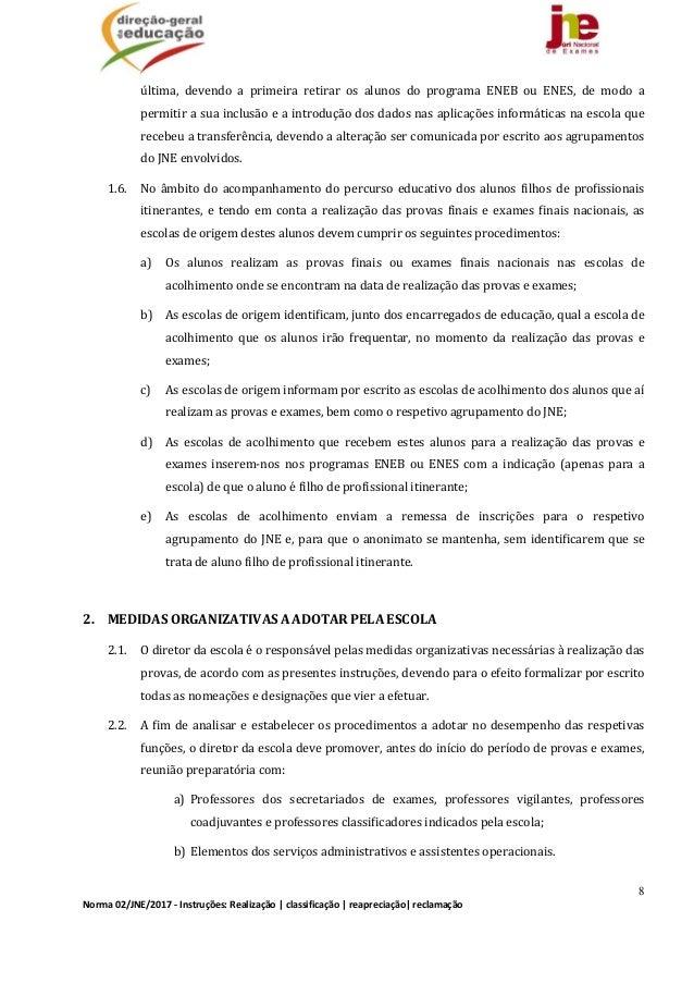 8 Norma02/JNE/2017‐Instruções:Realização classificação reapreciação reclamação última, devendo a primeira re...
