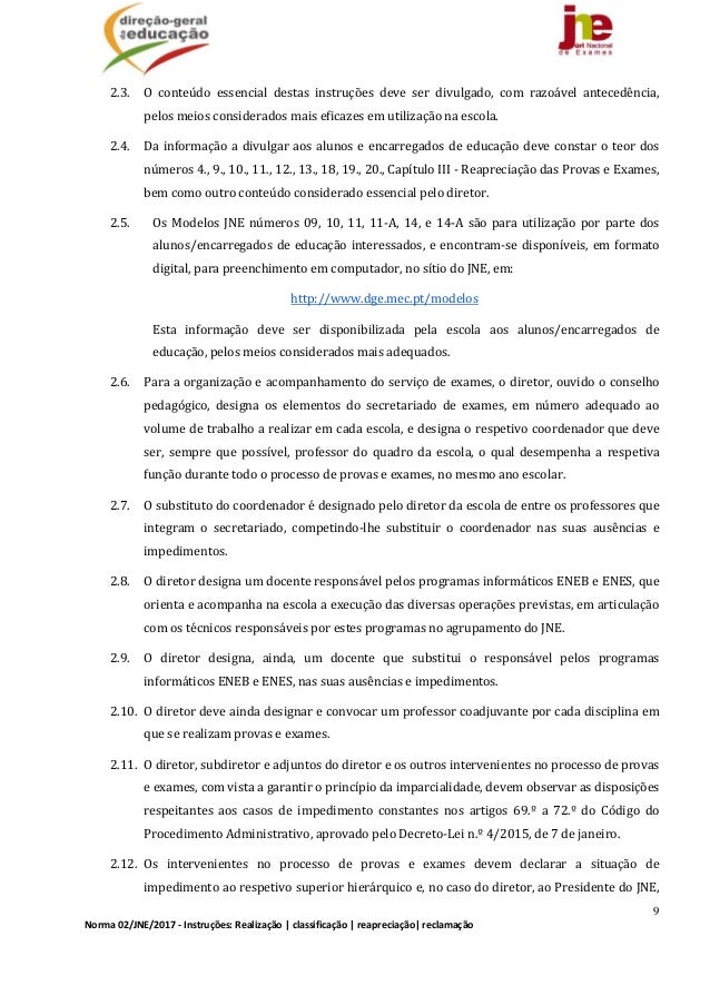 9 Norma02/JNE/2017‐Instruções:Realização classificação reapreciação reclamação 2.3. O conteúdo essencial dest...