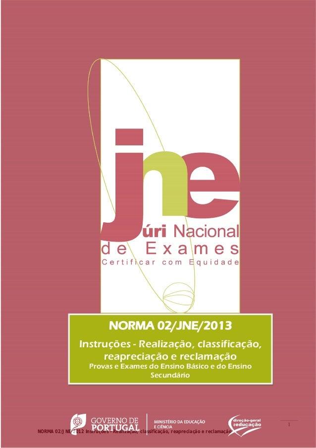 NORMA 02/JNE/2013                 Instruções - Realização, classificação,                      reapreciação e reclamação  ...