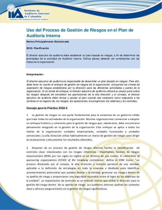 Uso del Proceso de Gestión de Riesgos en el Plan de    Auditoría Interna    NormaPrincipalmenteRelacionada    2010...