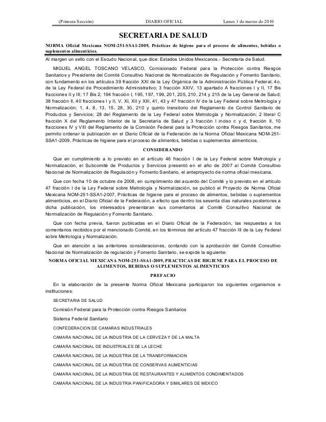 (Primera Sección) DIARIO OFICIAL Lunes 1 de marzo de 2010 SECRETARIA DE SALUD NORMA Oficial Mexicana NOM-251-SSA1-2009, Pr...