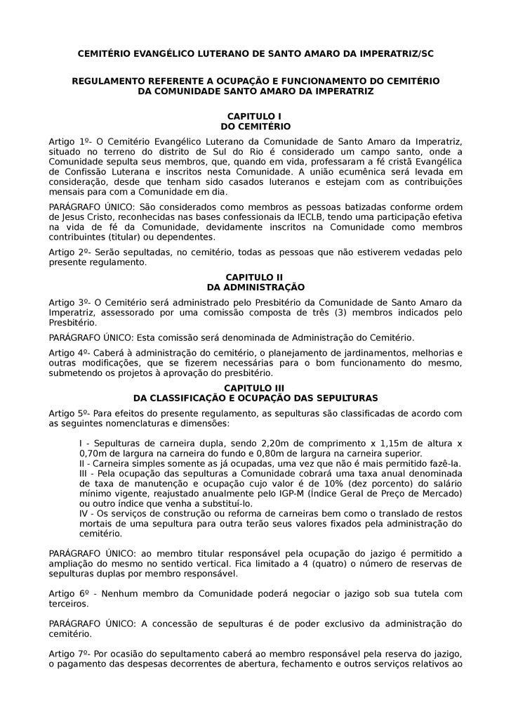 CEMITÉRIO EVANGÉLICO LUTERANO DE SANTO AMARO DA IMPERATRIZ/SC        REGULAMENTO REFERENTE A OCUPAÇÃO E FUNCIONAMENTO DO C...