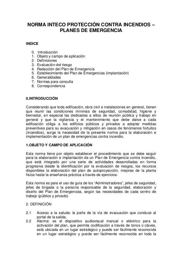 NORMA INTECO PROTECCIÓN CONTRA INCENDIOS – PLANES DE EMERGENCIA INDICE 0. Introducción 1. Objeto y campo de aplicación 2. ...