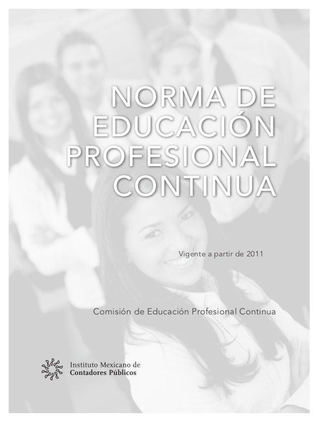norma deeducaciónprofesionalcontinuaComisión de Educación Profesional ContinuaVigente a partir de 2011