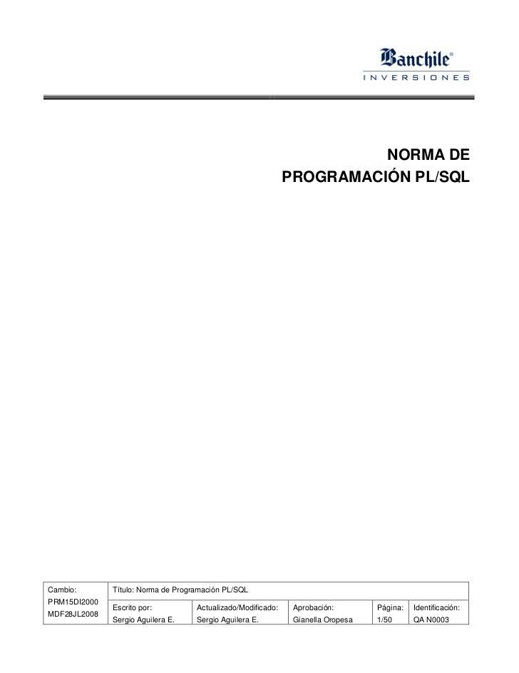 NORMA DE                                                              PROGRAMACIÓN PL/SQLCambio:       Título: Norma de Pr...