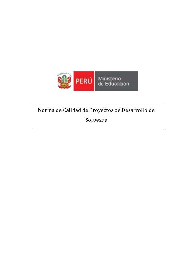 Norma de Calidad de Proyectos de Desarrollo de Software