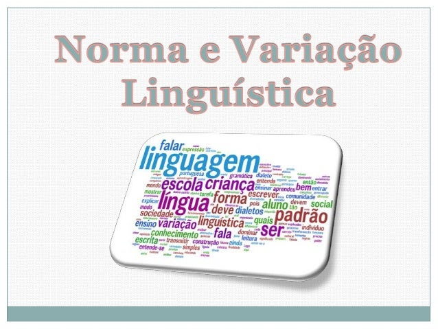 Norma e variação linguística