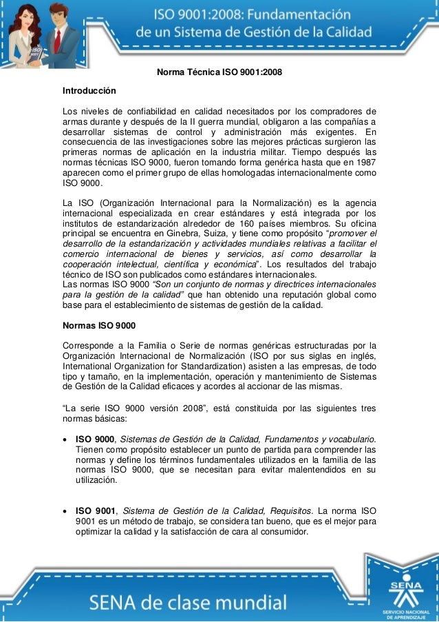 Norma Técnica ISO 9001:2008  Introducción  Los niveles de confiabilidad en calidad necesitados por los compradores de arma...