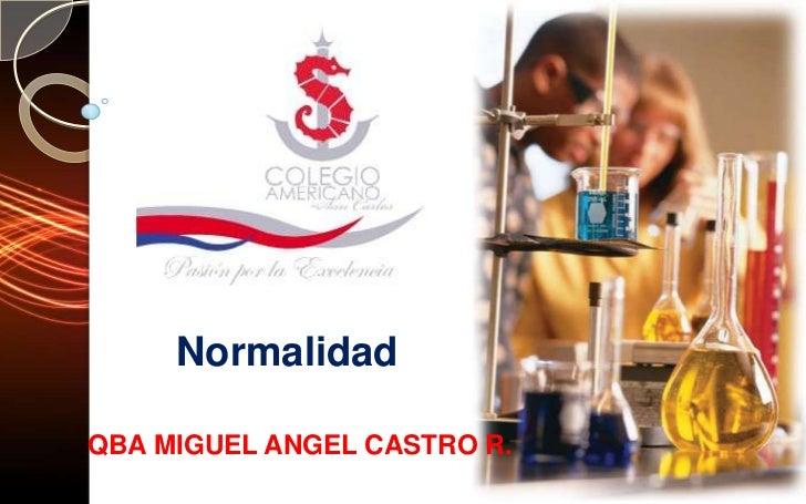 NormalidadQBA MIGUEL ANGEL CASTRO R.