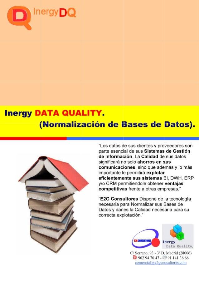 Actualmente su compañía: • No sabe cuantificar la calidad de sus datos. • La calidad de sus datos de sus clientes no es la...