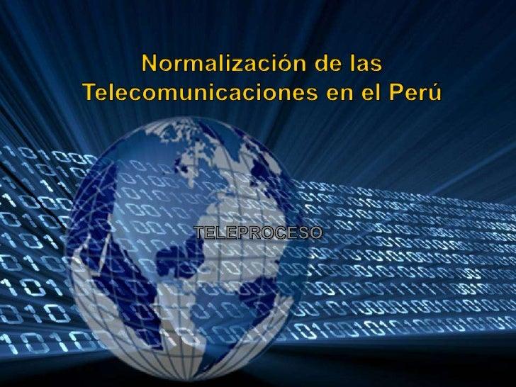 Normalización de las telecomunicaciones en el perú