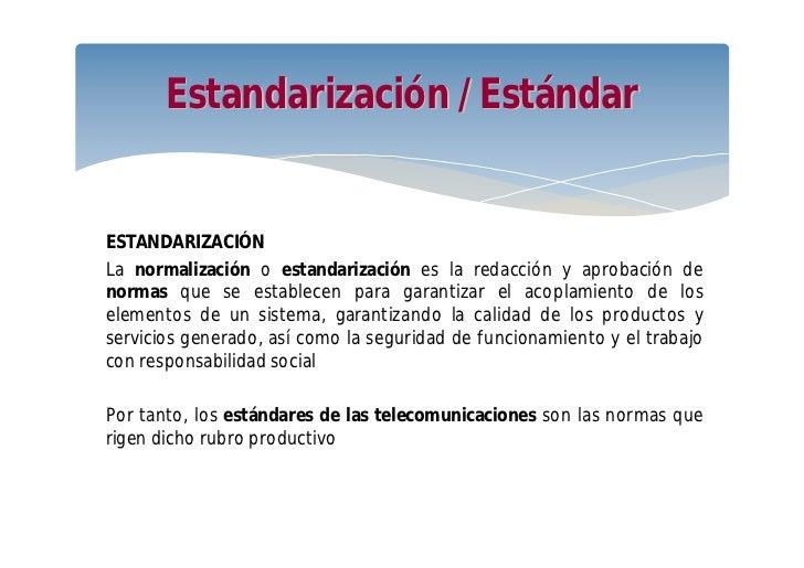 Normalización y regulación de las telecomunicaciones Slide 3