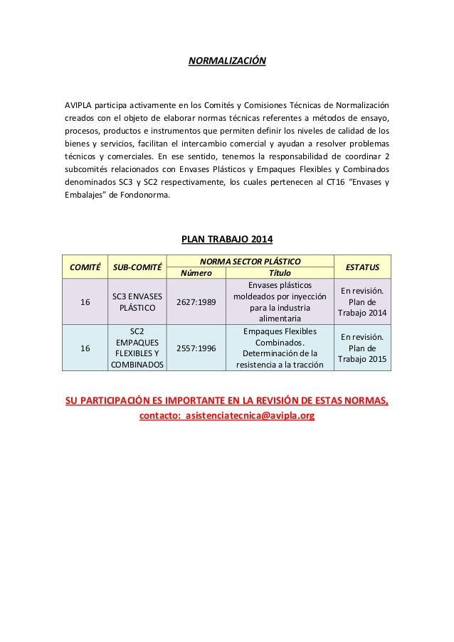 NORMALIZACIÓN  AVIPLAparticipaactivamenteenlosComitésyComisionesTécnicasdeNormalización creadosconelobjeto...
