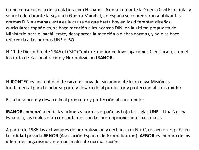 De Empresa:Son las redactadas libremente por las empresas y que complementan a las normasnacionales. Es España algunas de ...